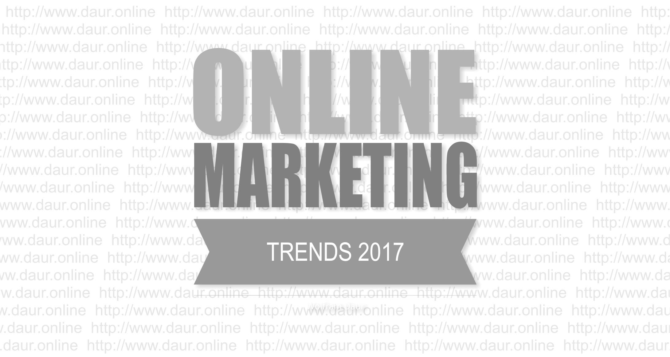 Die Online Marketing Trends 2017