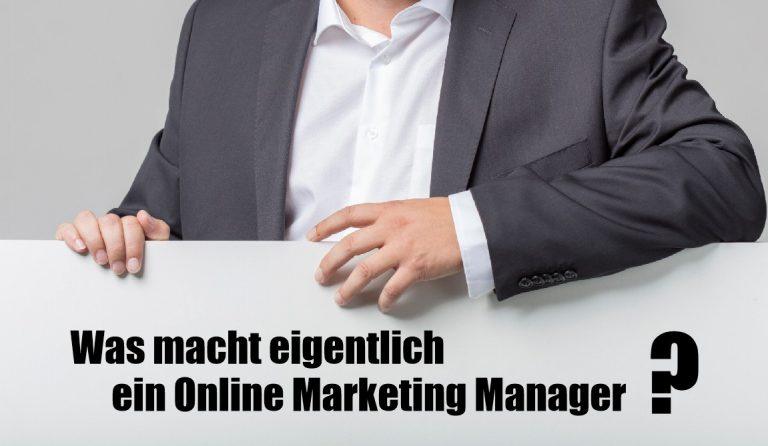 Read more about the article Was macht eigentlich ein Online Marketing Manager?