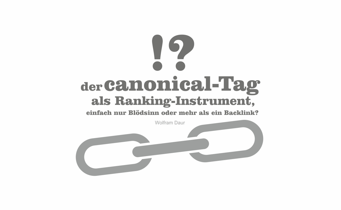 Der canonical-Tag als Ranking Instrument!?