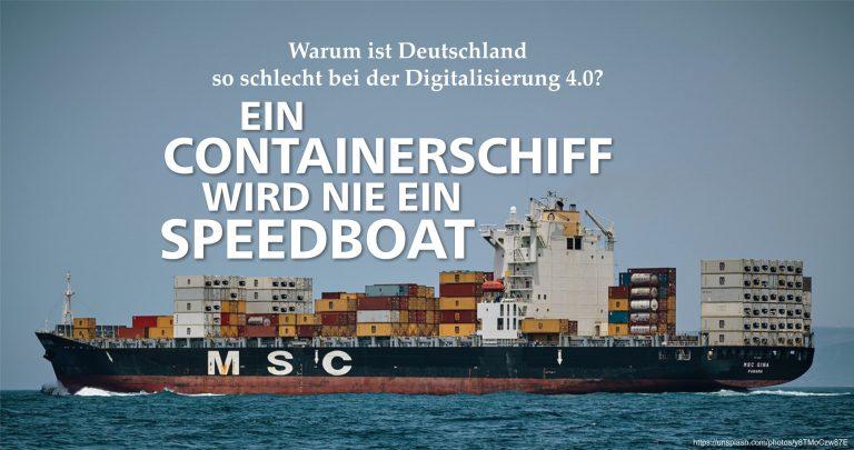 """Die Situation der """"Digitalisierung 4.0"""" in Deutschland – Warum Politik und Traditionsunternehmen es lieber lassen sollten!"""