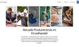 Think with Google – Aktuelle Produkttrends im Einzelhandel